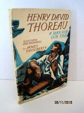 Henry David Thoreau: A Man for Our Time by James Daugherty