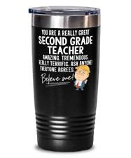 Funny Trump Second Grade Teacher Teacher Gift Tumbler Mug 20oz Black Stainless V