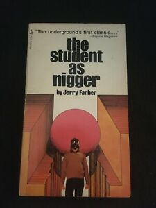 THE STUDENT AS NIGGER by Jerry Farber, Pocket Books Paperback