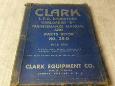 Clark Equipment Manual Hydratork Carloader D Maintenance Amp Parts Book No 35 D