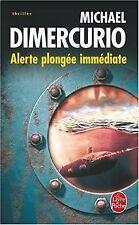 Alerte Plongée immédiate von Dimercurio, Michael | Buch | Zustand akzeptabel