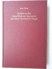 Ernst Tremp Studien zu den Gesta Hludowici imperatoris Chorbischof TheganTrier