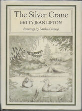 The Silver Crane by Betty J Lifton 1971 – Youth Fantasy Animal Book – Illustrate