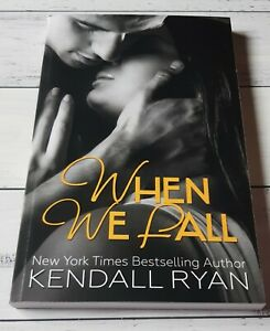 When We Fall by Kendall Ryan (Paperback)