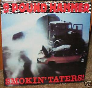 NINE POUND HAMMER Smokin Taters' LP NEW nashville pussy Hookers devil dogs
