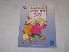 Livre Cahier de lecture de mes 7 ans Christian Lamblin 1996