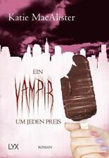 Ein Vampir um jeden Preis von Katie MacAlister (2018, Taschenbuch) - neu