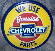 We Use Chevy Genuine Parts #1072 Garage, Man Cave, Vintage Reproduction