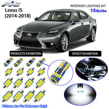 15 Bulbs LED Interior Light Kit White For 2014-2018 Lexus IS 200t 250 300 350