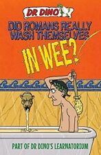 Did Romans Really Wash Themselves in Wee? (Dr Dinos Learnatorium), Chris Mitchel