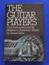 THE GUITAR PLAYERS. ONE INSTRUMENT AND ITS MASTERS IN AMERICAN MUSIC- 1ST SIGNED