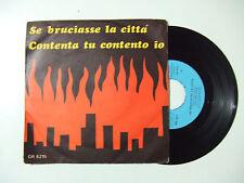 """Tony Arden – Se Bruciasse La Città - Disco Vinile 45 Giri 7"""" Stampa ITALIA"""