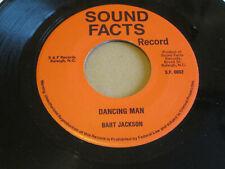 "BART JACKSON Dancing Man FUNK SOUL 7"" HEAR Sound Facts"