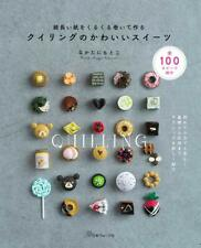 Cute Sweets made by PAPER QUILLING - Japanese Craft Book