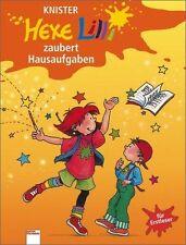 Hexe Lilli zaubert Hausaufgaben. Fibel-Druckschrift von Knister (1999, Gebunden)