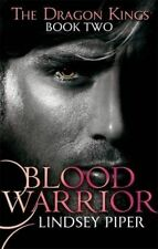 Blood Warrior (Dragon Kings), New, Piper, Lindsey Book