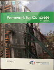 ACI: SP-4 Formwork for Concrete (2014 Hardcover)