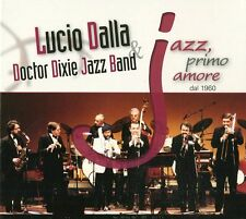 Lucio Dalla & Doctor Dixie jazz band - Jazz, primo amore 2CD (nuovo album/disco