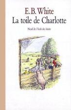 La Toile de Charlotte / Charlotte's Web (French Edition)