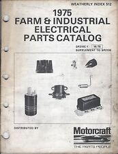 Vintage 1975 Manual Book Farm & Industrial Electrical Parts Catalog Motorcraft