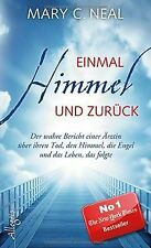 Einmal Himmel und zurück: Der wahre Bericht einer Ä... | Buch | Zustand sehr gut