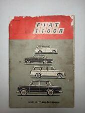 FIAT 1100 R - Libretto Uso e Manutenzione - Ed. Giugno 1968