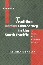 Cambridge Asia-Pacific Studies: Tradition Versus Democracy in the South...