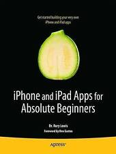 iPhone and iPad Apps for Absolute Beginners (Boo, Lewis, Dr. Rory, New
