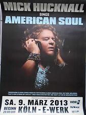 MICK HUCKNALL  2013  KÖLN orig.Concert-Konzert-Tour-Poster-Plakat DIN A1