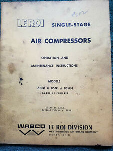 Vintage Le Roi Air Compressor Operation & Maintenance Instructions - Gas Powered