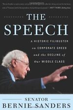The Speech: A Historic Filibuster on Corporate Greed and the Decline of Our Midd
