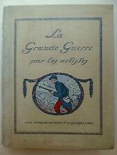 La grande guerre par les artistes, Gustave Geffroy, militaria, histoire,