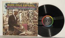 NAT KING COLE More Cole Espanol LP 1963 Capitol Records Mono Jazz Vocal Vinyl