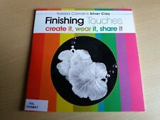 FINISHING TOUCHES SILVER CLAY  DVD from Jewellery Maker NEW  Natalia Colman