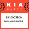 3510003BD0 Kia Body assythrottle 3510003BD0, New Genuine OEM Part