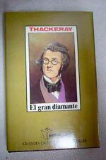 El gran diamante / Thackeray, William Makepeace