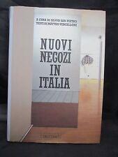 Nuovi negozi in Italia (Nuovi ambienti italiani) (Italian Edition)