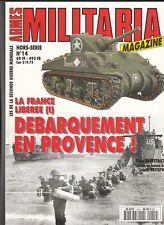 ARMES MILITARIA MAGAZINE 14 - LA FRANCE LIBEREE (1) - NUOVO