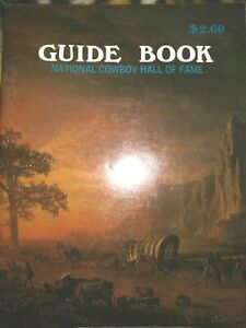 NATIONAL COWBOY HALL OF FAME GUIDE BOOK, 1970s, WESTERN HERITAGE CENTER, NM-MINT