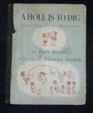 A HOLE IS TO DIG By Ruth Krauss MAURICE SENDAK  Antique Children's Book HC 1952
