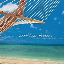 NEW Caribbean Dreams: An Instrumental Tropical Paradise (Audio CD)