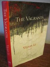 1st Edition THE VAGRANTS Yiyun Li PEN/Hemingway FICTION First Printing