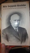 1959 Nikita Khrushchev -on the occasion of his visit to united states-32 pages