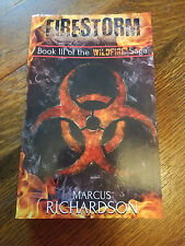 The Wildfire Saga: Firestorm : Book III of the Wildfire Saga by Marcus Richardso