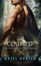 Claimed (Book Four of the Castle Coven Series) : A Witch and Warlock Romance ...