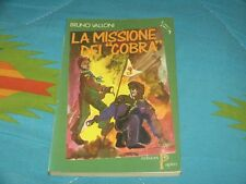 BRUNO VALLONI - LA MISSIONE DEI COBRA Ed. Papiro 1988