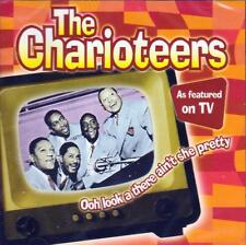 THE CHARIOTEERS - OOH LOOK A THERE AIN'T SHE PRETTY (NEW SEALED CD)