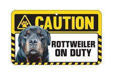 Dog Sign Caution Beware - Rottweiler