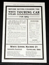 1903 OLD MAGAZINE PRINT AD, BEFORE BUYING, EXAMINE THE WHITE STEAM TOURING CAR!