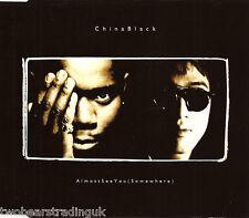 CHINA BLACK - Almost See You (Somewhere) (UK 4 Tk CD Single Pt 2)